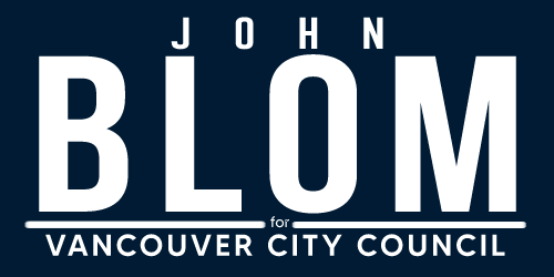 John Blom for Vancouver City Council